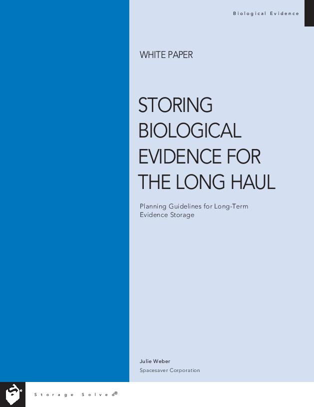 Free Download White Paper: Storing Biological Evidence for the Long Haul