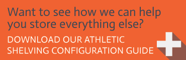 Download our Athletic Equipment Shelving Configuration Guide