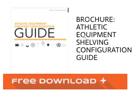 Free Download Brochure: Athletic Equipment Shelving Configuration Guide