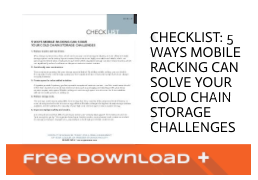 Checklist: 5 ways mobile racking can solve your cold chain storage challenges