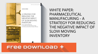Free Download White Paper: Pharmaceutical Manufacuring - A Strategy for Reducing the Negative Impact of Slow Moving Inventory