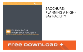 Free Download of Our High-bay Facility Planning Brochure