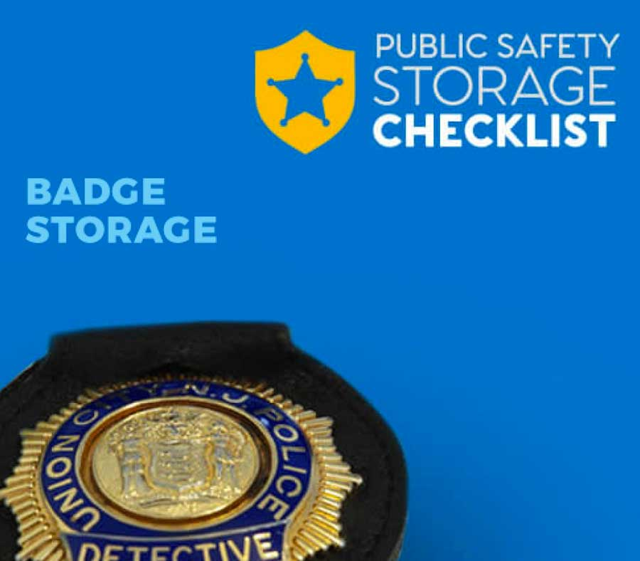 Public Safety Storage Checklist: Badge Storage