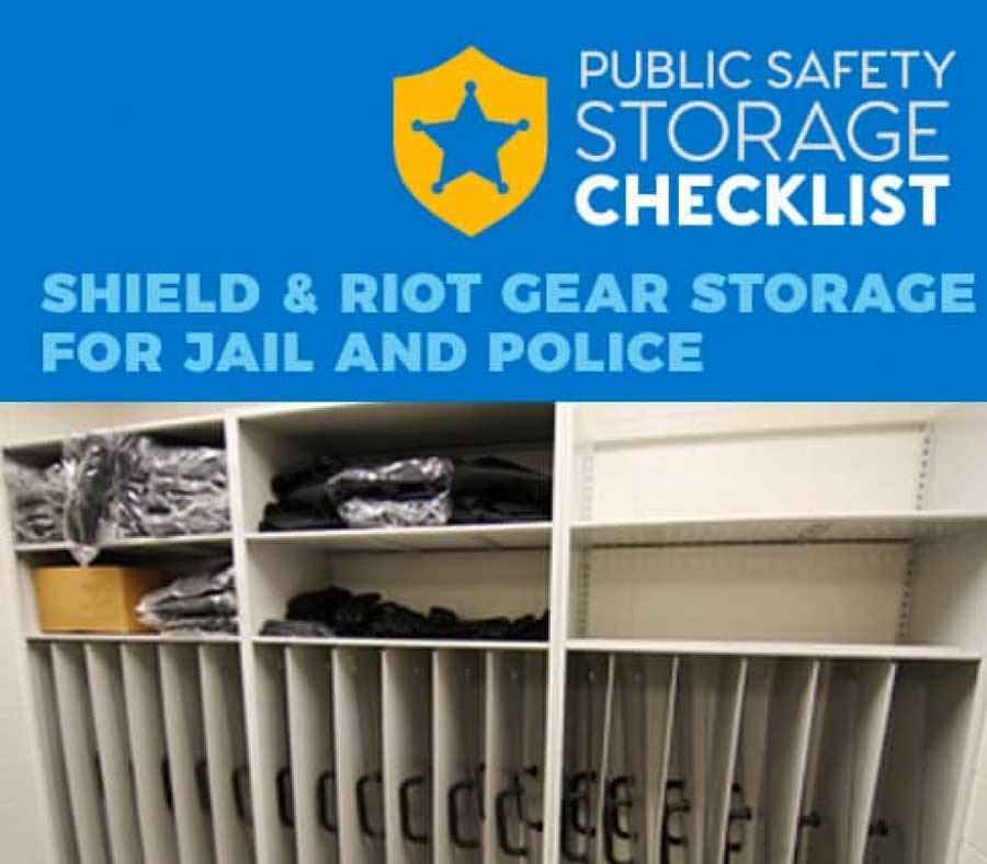 Public Safety Storage Checklist: Shield & Riot Gear Storage for Jail and Police
