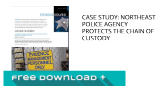 Case Study: Northeast Police Agency Protects the Chain of Custody
