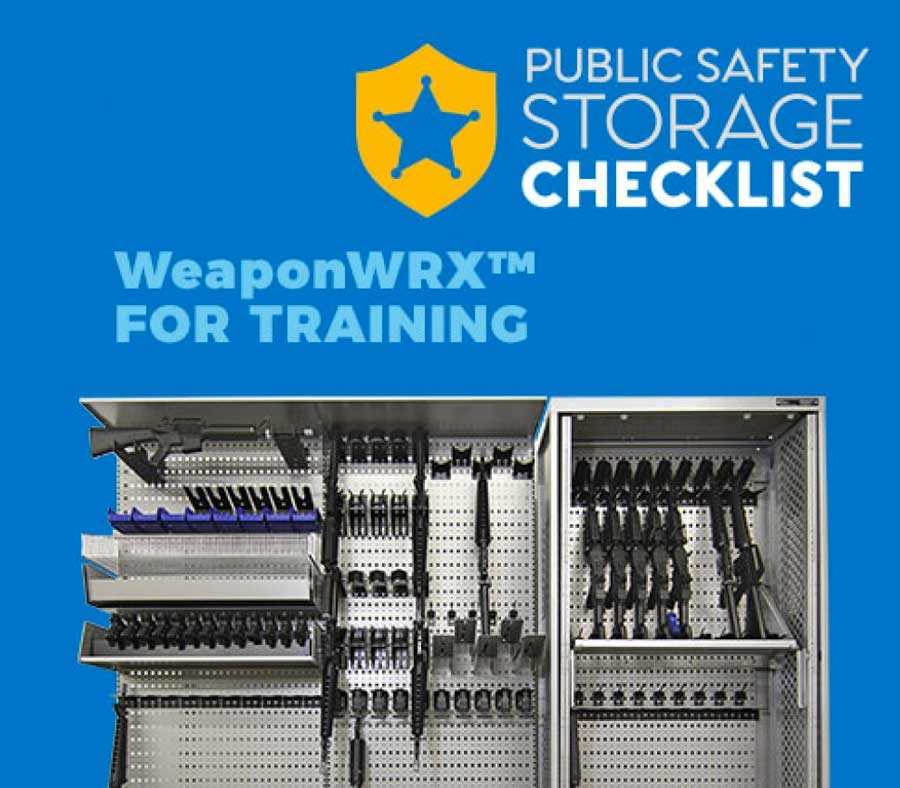 Public Safety Storage Checklist: WeaponWRX™ for Training