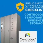 Public Safety Checklist - ControLoc for Temporary Evidence Storage