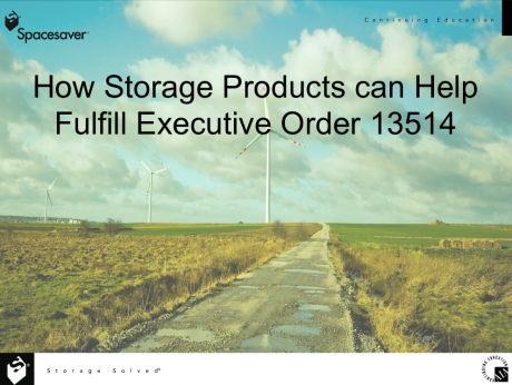 How Storage Produces can help fulfill executive order 13514 CEU