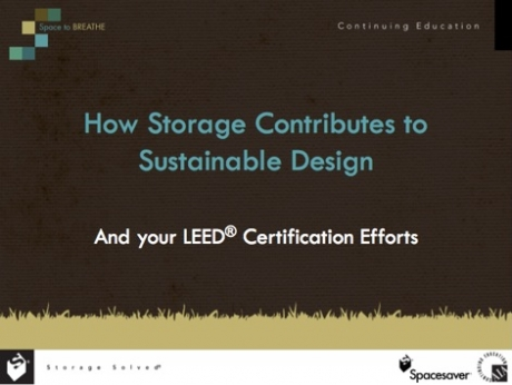 How Storage Contributes to Sustainable Design CEU